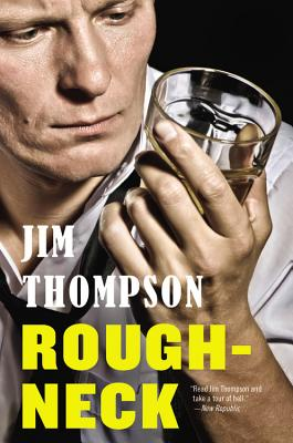 Roughneck, Thompson, Jim
