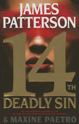 14th Deadly Sin (Women's Murder Club), James Patterson, Maxine Paetro