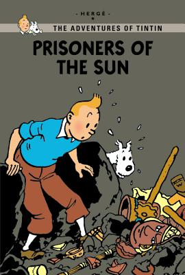 Image for Prisoners of the Sun (The Adventures of Tintin: Young Readers Edition)