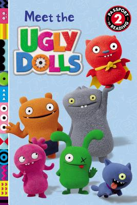 Image for UglyDolls: Meet the UglyDolls (Passport to Reading)