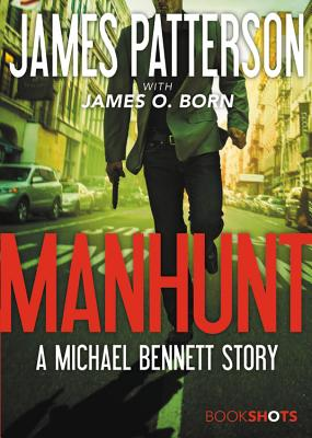Image for Manhunt: A Michael Bennett Story (BookShots)
