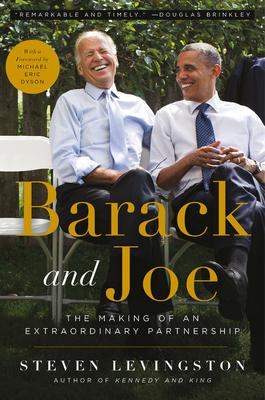 Image for Barack and Joe: The Making of an Extraordinary Partnership
