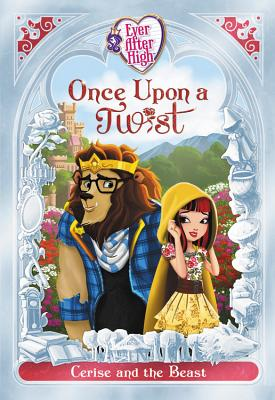 Image for Once Upon A Twist (Ever After High)