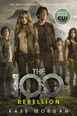 Image for Rebellion (The 100)