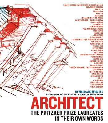 Image for Architect: The Pritzker Prize Laureates in Their Own Words