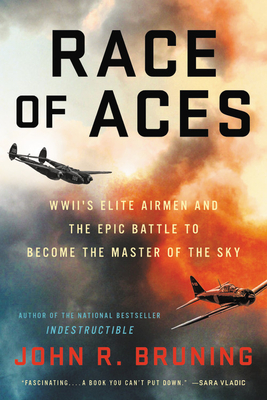 Image for RACE OF ACES: WWII'S ELITE AIRMEN AND THE EPIC BATTLE TO BECOME THE MASTER OF THE SKY