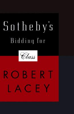 Image for Sotheby's: Bidding for Class