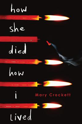 Image for How She Died, How I Lived