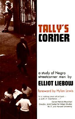 Image for Tally's Corner : A Study of Negro Streetcorner Men