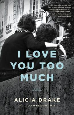Image for I LOVE YOU TOO MUCH