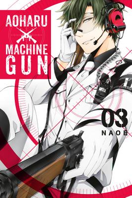 Aoharu X Machinegun, Vol. 3, Naoe
