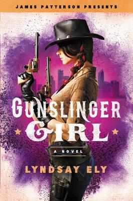 Image for Gunslinger Girl (James Patterson Presents)