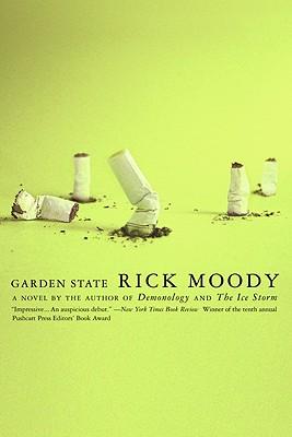 Garden State: A Novel, Moody, Rick