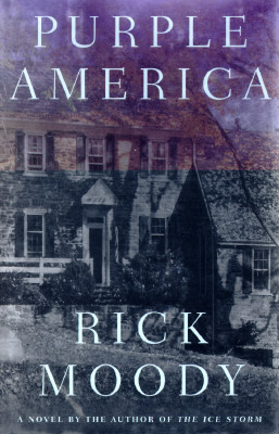 Purple America: A Novel, Moody, Rick