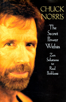 Image for The Secret Power Within: Zen Solutions to Real Problems (Secret Power Within)