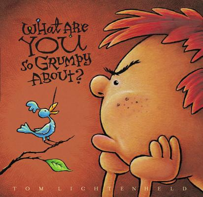 Image for What Are YOU So Grumpy About?