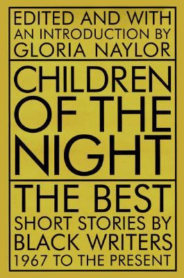 Image for Children of the Night: The Best Short Stories by Black Writers, 1967 to the Present