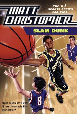 Image for Slam Dunk (Matt Christopher Sports Classics)