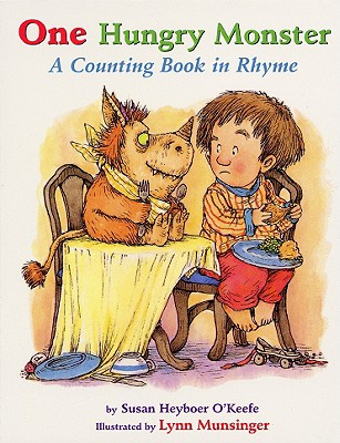 One Hungry Monster : A Counting Book in Rhyme Board Book, O'Keefe, Susan Heyboer
