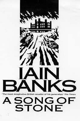 A Song of Stone, Banks, Iain.