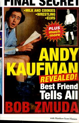 Image for Andy Kaufman Revealed!: Best Friend Tells All