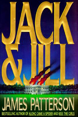 Jack and Jill: A Novel, James Patterson