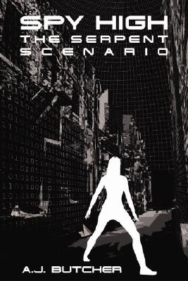 Image for Spy High Mission Three: The Serpent Scenario