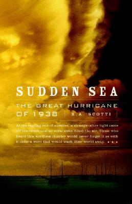 Image for Sudden Sea: The Great Hurricane of 1938
