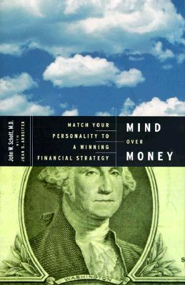 Image for Mind over Money: Match Your Personality to a Winning Financial Strategy