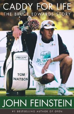 Image for Caddy for Life: The Bruce Edwards Story