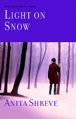 Light on Snow, Shreve, Anita