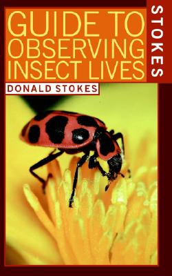 Image for Stokes Guide to Observing Insect Lives