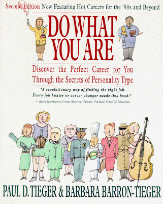 Image for Do What You Are: Discover the Perfect Career for You Through the Secrets of Personality Type [Second Edition]