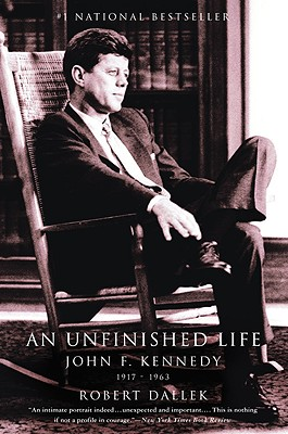 Image for UNFINISHED LIFE: JOHN F. KENNEDY 1917-1963