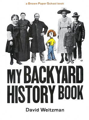 Image for My Backyard History Book (A Brown Paper School book)