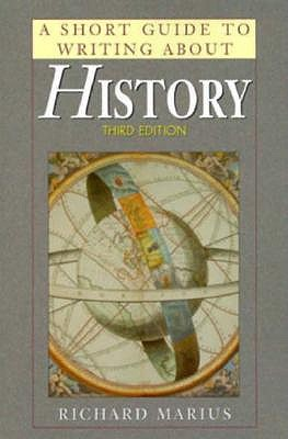 Image for A Short Guide to Writing About History (Short Guide Series)