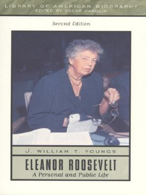 Image for Eleanor Roosevelt: A Personal and Public Life (2nd Edition)