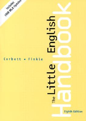 The Little English Handbook: Choices And Conventio, Corbett, Edward P.J.