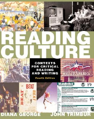 Image for Reading Culture: Contexts for Critical Reading and Writing (4th Edition)