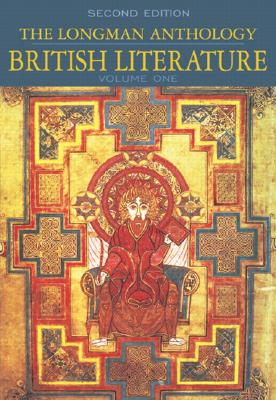 The Longman Anthology of British Literature, Volume 1: Middle Ages to The Restoration and the 18th Century (2nd Edition), Damrosch, David; Baswell, Christopher; Carroll, Clare; Dettmar, Kevin J. H.; Henderson, Heather; Jordan, Constance; Manning, Peter J.; Howland Schotter, Anne; Sharpe, William Chapman; Sherman, Stuart; Wicke, Jennifer; Wolfson, Susan J.