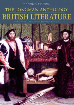 Image for The Longman Anthology of British Literature, Volume 1B: The Early Modern Period