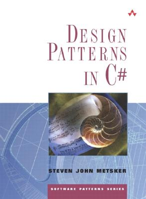 Design Patterns in C#, Metsker, Steven John