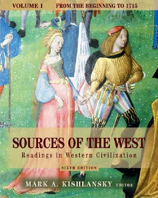 Image for Sources of the West: Readings in Western Civilization, Volume I (From the Beginning to 1715) (6th Edition)