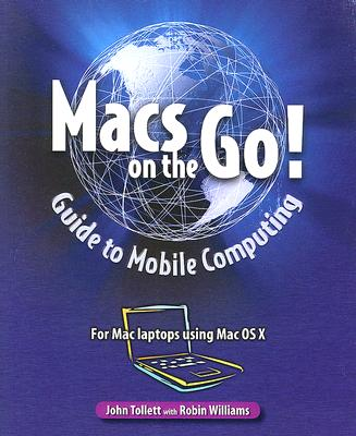 Image for Macs on the Go Guide to Mobile Computing