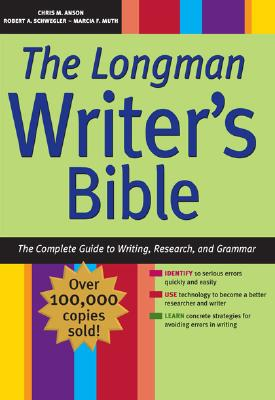 Image for The Longman Writer's Bible: The Complete Guide to Writing, Research, and Grammar