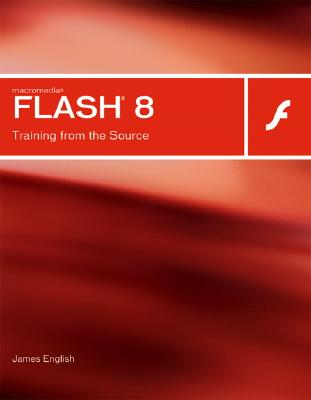 Image for Macromedia Flash 8: Training from the Source