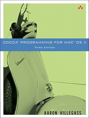 Cocoa Programming for Mac OS X, Hillegass, Aaron