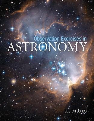 Observation Exercises in Astronomy, Lauren Jones