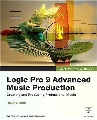 Image for Apple Pro Training Series: Logic Pro 9 Advanced Music Production