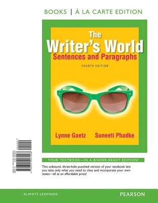 Image for The Writer's World: Sentences and Paragraphs, Books a la Carte Edition (4th Edition)